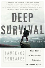 Deep Survival -- Who Lives, Who Dies, and Why