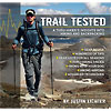 photo: Justin Lichter Trail Tested: A Thru-Hiker's Insights Into Hiking and Backpacking