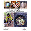 photo:   Backpacking Food: Recipes, Rations, Stoves and Storage by Andrew Skurka